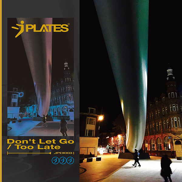 J Plates OUT NOW: J Plates - Don't Let Go / Too Late [JPDI003] Link Thumbnail | Linktree