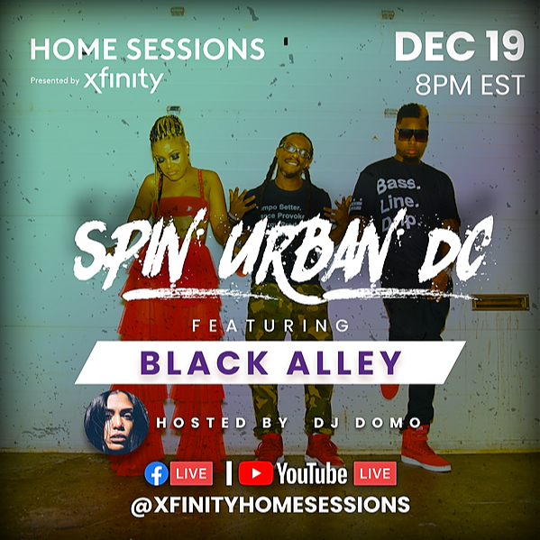 @weareblackalley YouTube Reminder for Xfinity HomeSessions presents Spin Urban DC feat Black Alley Link Thumbnail | Linktree