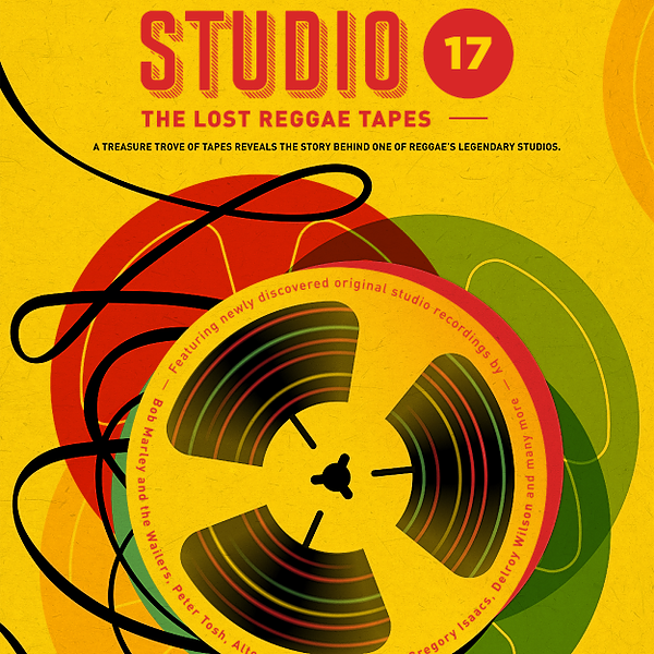 Watch STUDIO 17: THE LOST REGGAE TAPES