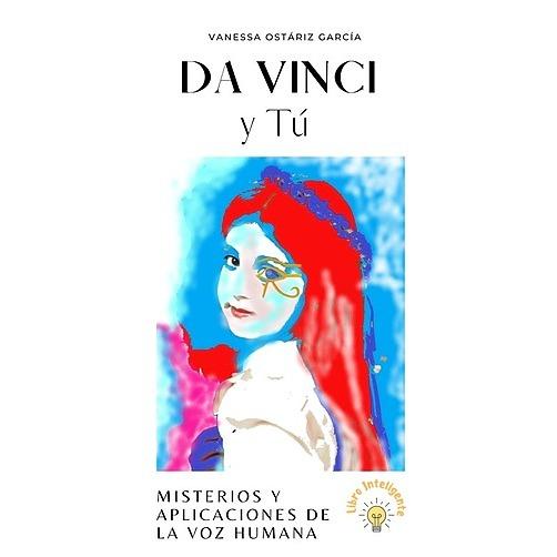 """@vanessaostariz Autora del Libro / e-book """"Da Vinci y Tú"""" Misterios y Aplicaciones de la Voz Humana Link Thumbnail   Linktree"""