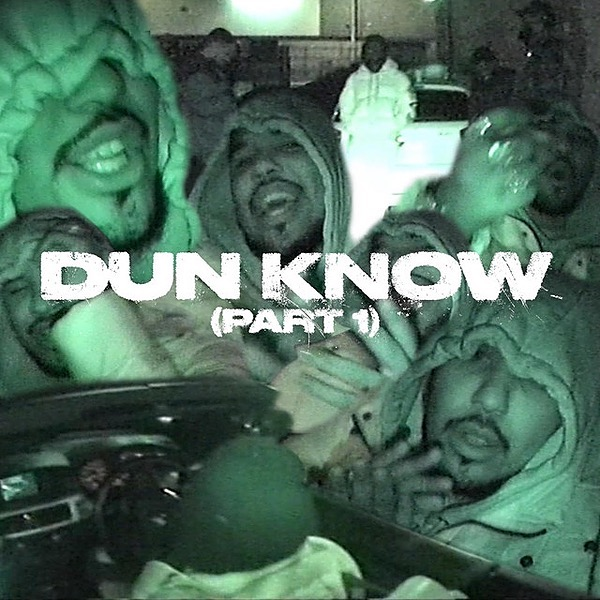 Dun Know (Single) 2020