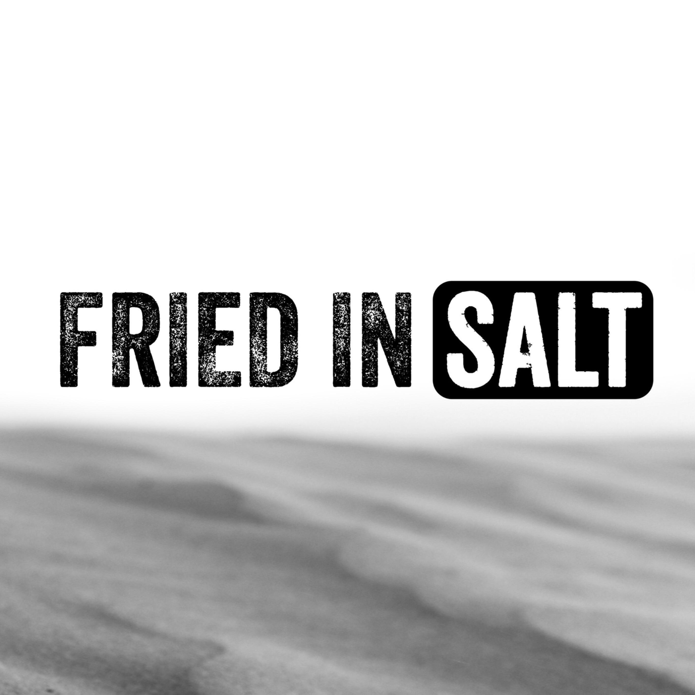 Fried in Salt (FriedinSalt) Profile Image | Linktree