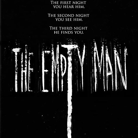 """The Empty Man"" ( Now in Theaters)"