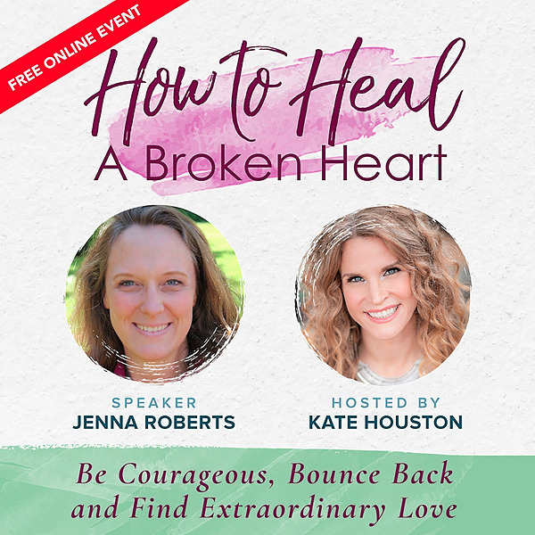 Sign Up! How to Heal a Broken Heart Free Online Seminar