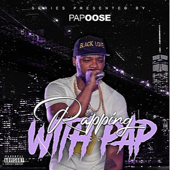 RAPPING WITH PAPOOSE MIXTAPE