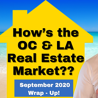Los Angeles & OC Housing Market Update with Foreclosure Data - September 2020 - Wrap Up