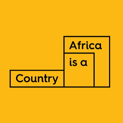 Africa is a Country: A Digital Town Square for Intellectual Debate and Critique