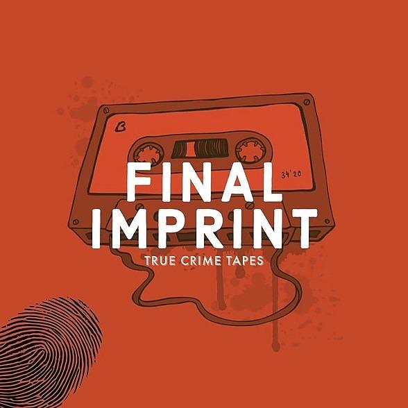 FinalImprint: True Crime Tapes (finalimprinttruecrimetapes) Profile Image | Linktree