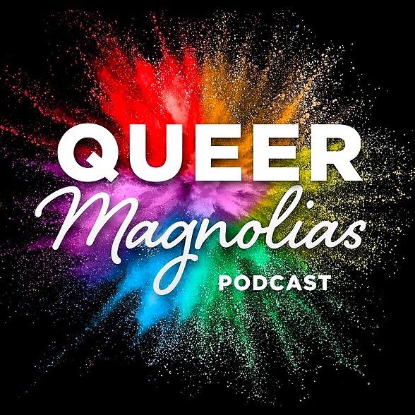 @QueerMagnoliasPodcast Profile Image | Linktree