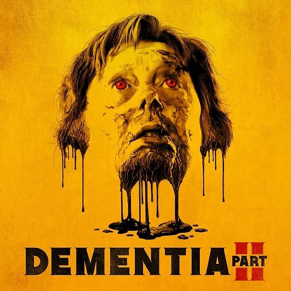 DEMENTIA PART II NOW STREAMING - Watch Trailer Here! Link Thumbnail   Linktree