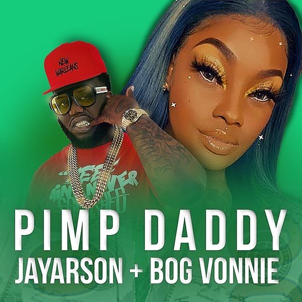 JAYARSON - Pimp Daddy (Official Video)