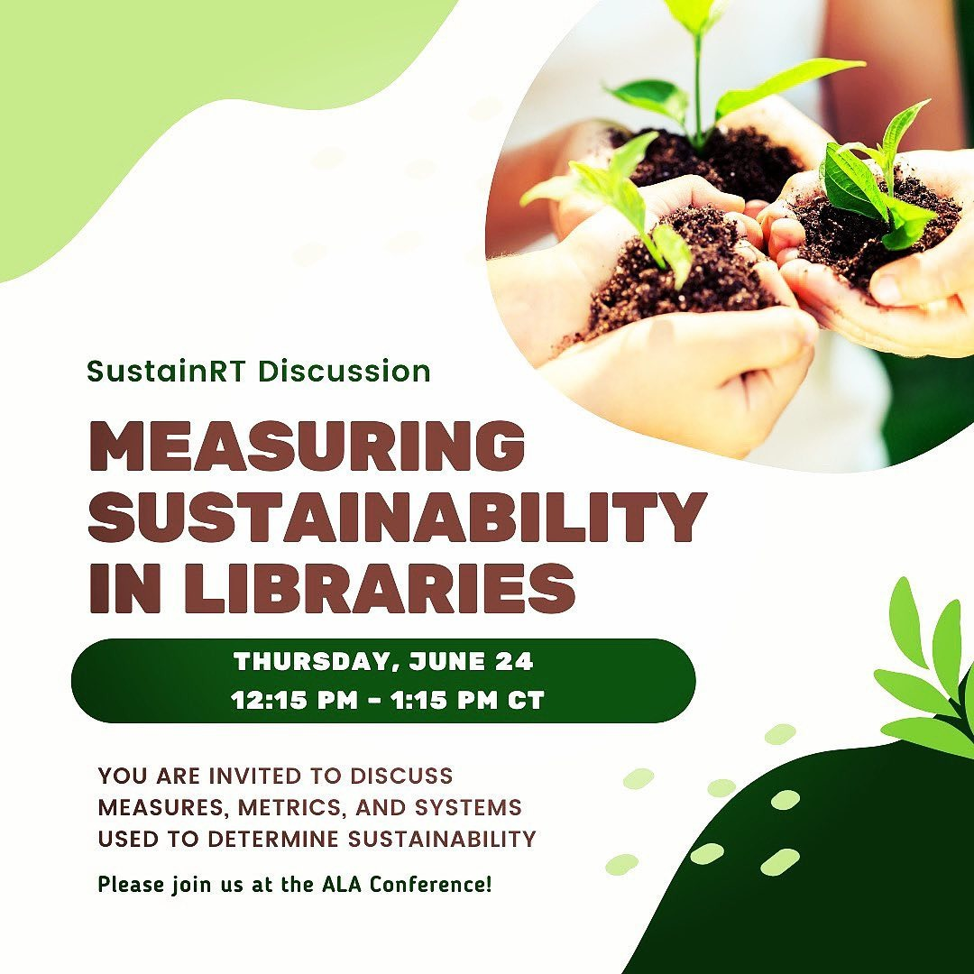 @alasustainrt SustainRT Discussion: Measuring Sustainability in Libraries 6/24 Link Thumbnail   Linktree