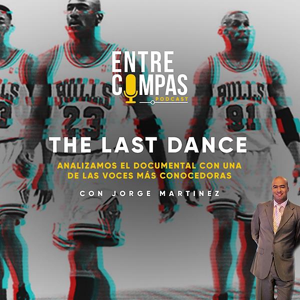 ENTRE COMPAS PODCAST Especial The last Dance / Jorge Martínez TELETICA DEPORTES Link Thumbnail   Linktree