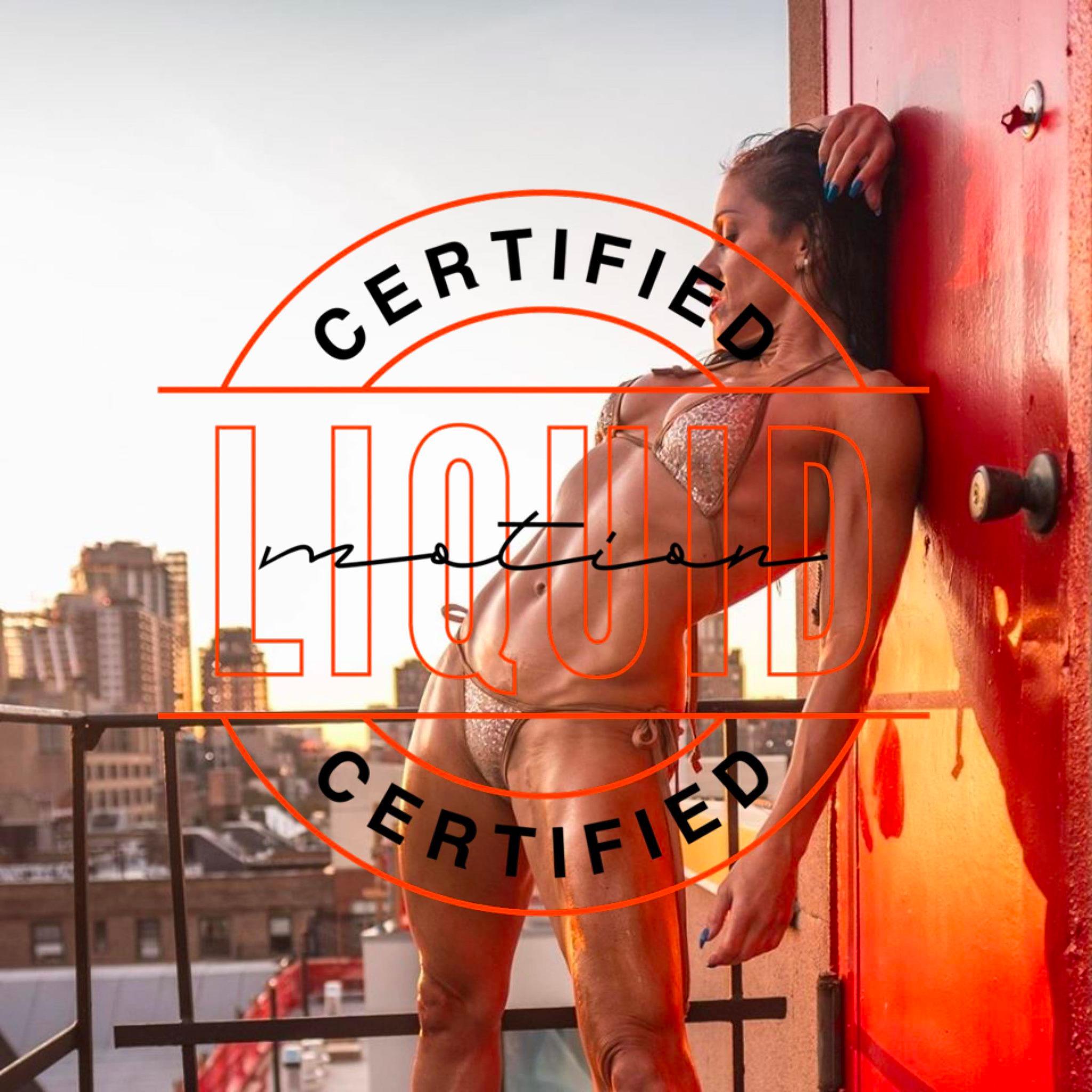 Liquid Motion Certifications