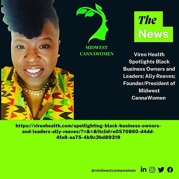@MidwestCannaWomen Spotlighting Black Business Owners and Leaders: Ally Reaves Link Thumbnail | Linktree