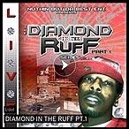 Diamond In The Ruff Pt1