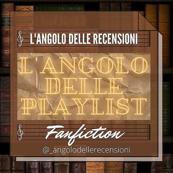 l'Angolo Playlist Fanfiction Link Thumbnail   Linktree