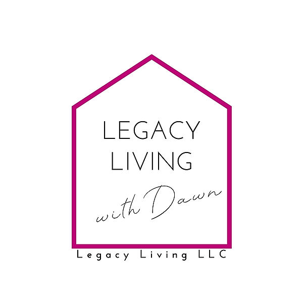 Legacy Living with Dawn BLOG (including podcast show notes & more!)