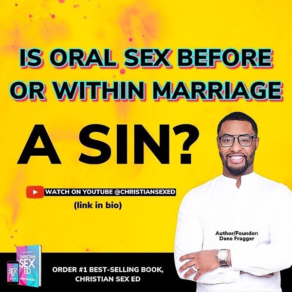 Is Oral Sex A Sin? - WATCH