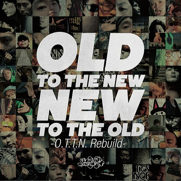 V.A. - Old To the New/New To The Old O.T.T.N. rebuild (Streaming)