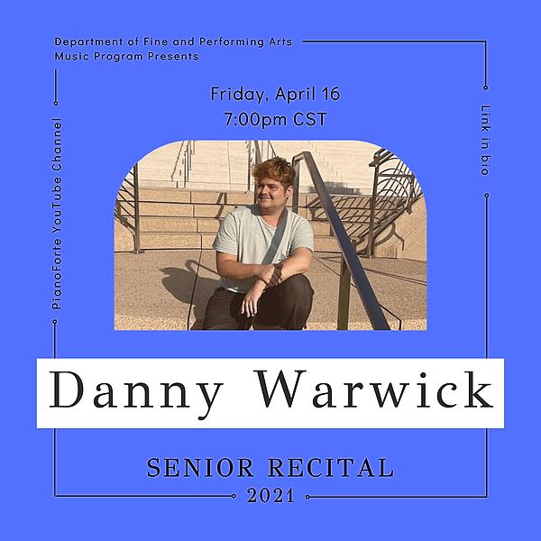 @lucmusicprogram Senior Recital - Danny Warwick Link Thumbnail | Linktree