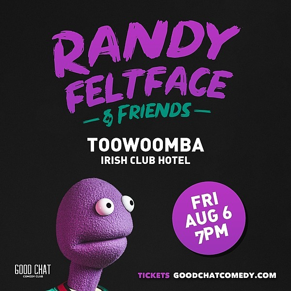 @goodchatcomedy Get tickets to Randy Feltface & Friends - Toowoomba! [Aug 6] Link Thumbnail | Linktree