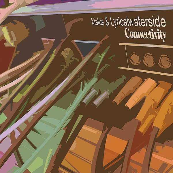 MALUS&LYRICAL WATERSIDE - Connectivity (Streaming)