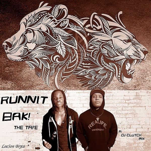 Runnit Bak (The Tape)