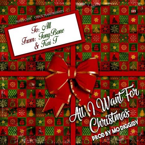 Tony Bone x Kai T 🎄 All I Want For Christmas