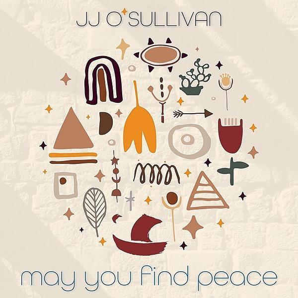 JJ O'Sullivan May You Find Peace (2 track single) Link Thumbnail | Linktree