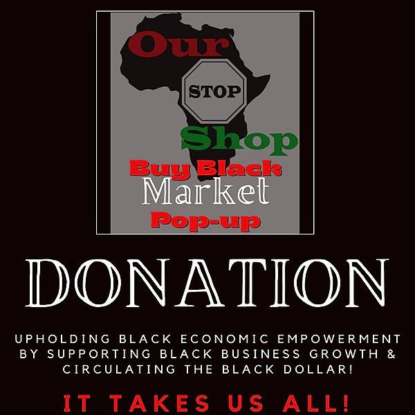 Our Stop Shop DONATE TO THE Buy Black Market Events Link Thumbnail | Linktree