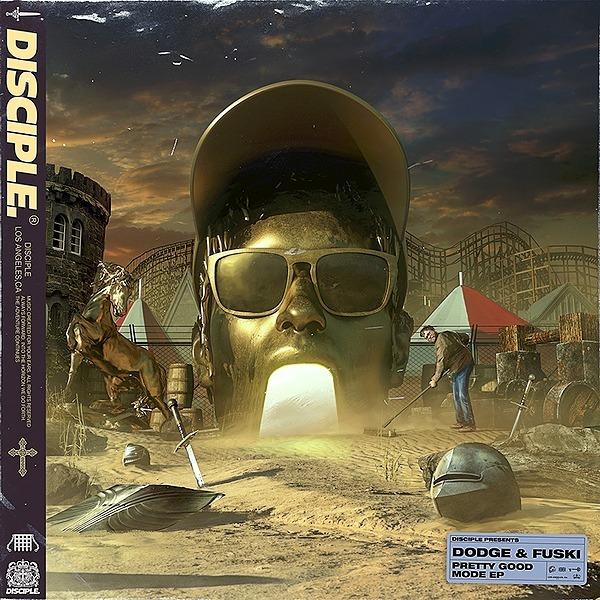 Dodge & Fuski - Pretty Good Mode EP [OUT NOW]