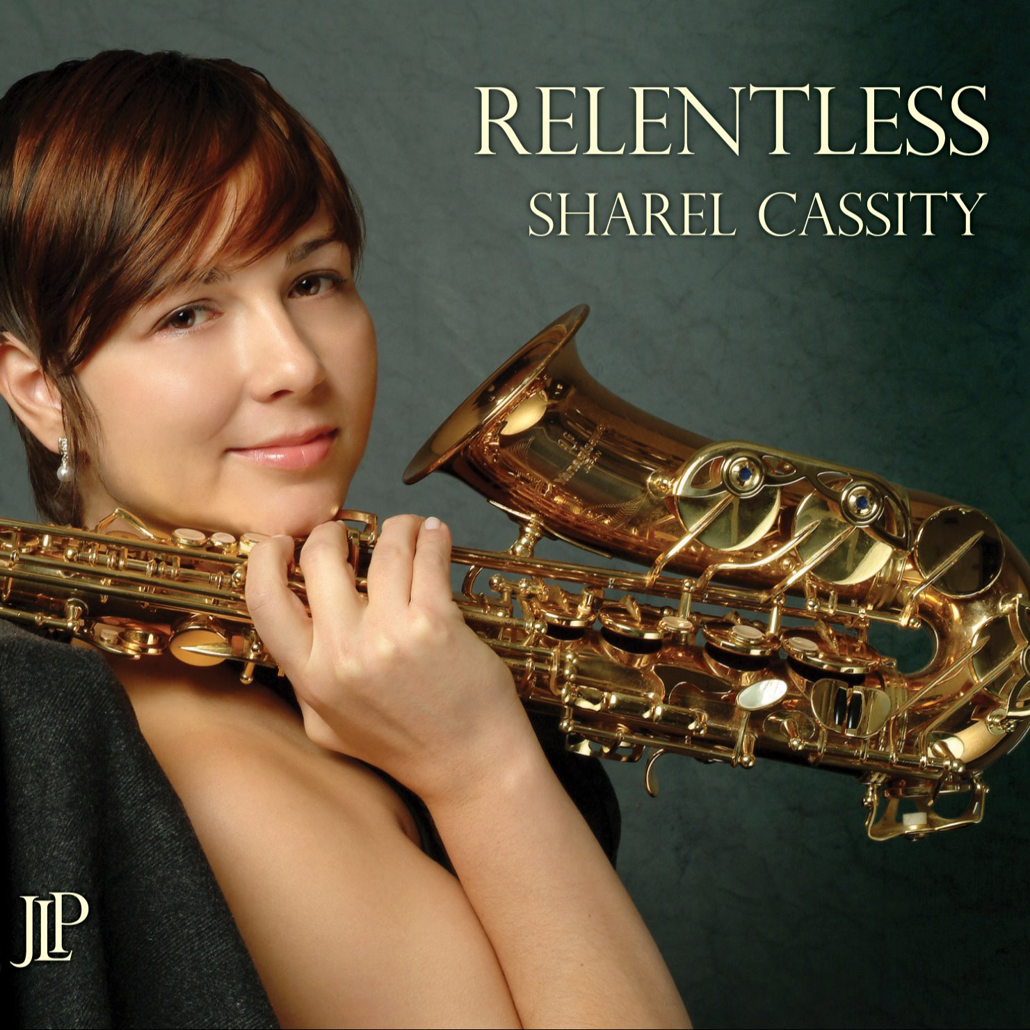 Jazz Legacy Productions RELENTLESS Sharel Cassity  Link Thumbnail | Linktree