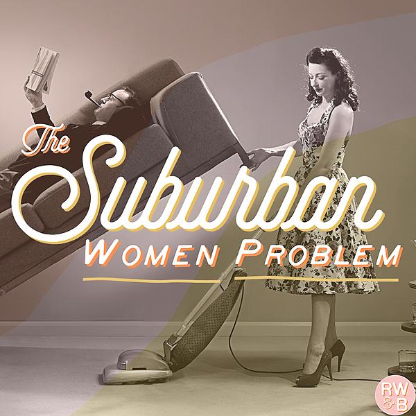 The Suburban Women Problem (TheSWPpod) Profile Image   Linktree