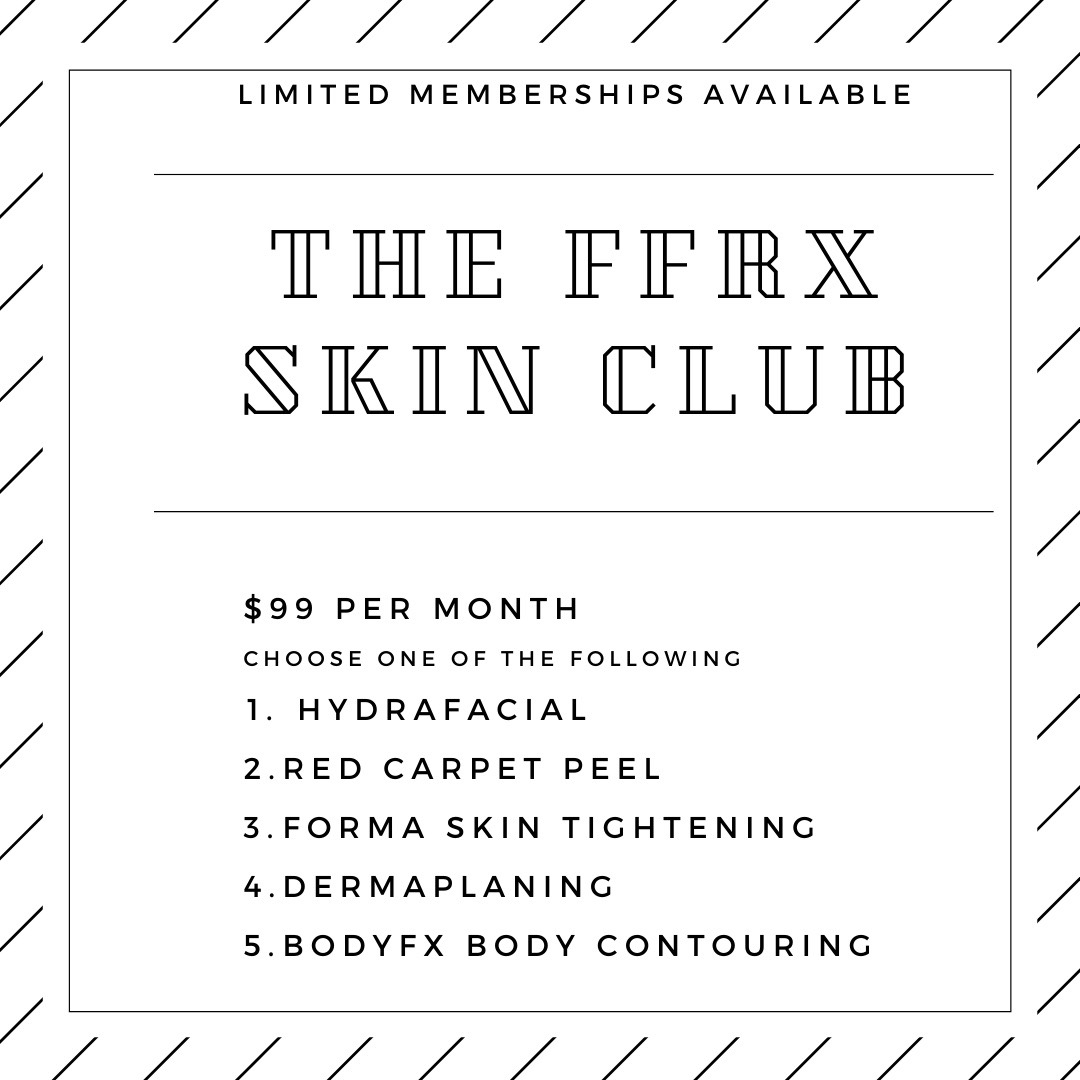 Join the FFRX Skin Club (sign into Mindbody 1st)