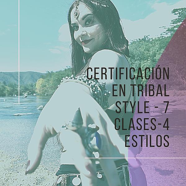 Certificación Tribal Style - Mayo/Junio 2021