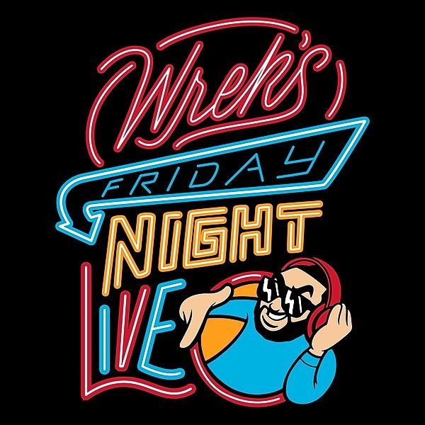"""Wrek's Friday Night Live"" Playlist"
