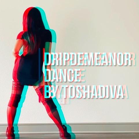 DRIPDEMEANOR FULL DANCE VIDEO