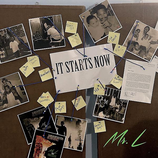 It Starts Now by Mr. L