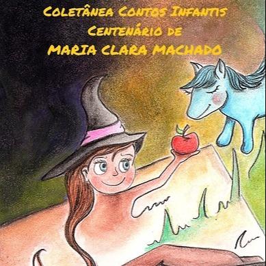 Coletânea de Contos Infantis Centenário de Maria Clara Machado