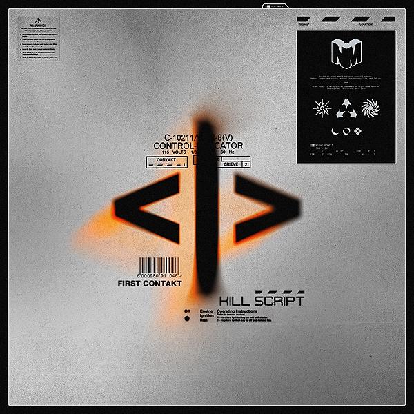 KILL SCRIPT - FIRST CONTAKT EP (PRESAVE)