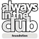 Always In The Club Foundation / Project:NOW