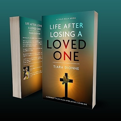 @Tiaradionne 💛 Life After Losing A Loved One Book 🔥 Link Thumbnail   Linktree