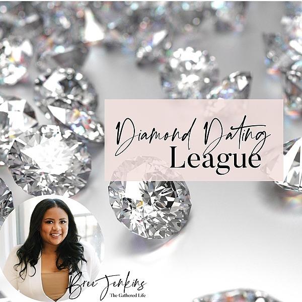 @thegatheredlife Join The Diamond Dating League- Masterclass Offer Link Thumbnail | Linktree