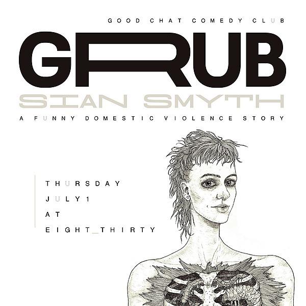 Get tickets to Sian Smyth | GRUB [July 1]