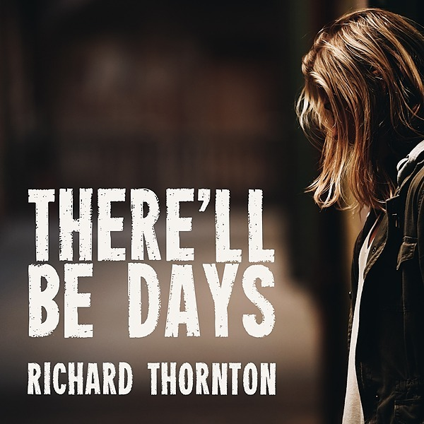 @richardthornton There'll Be Days Link Thumbnail | Linktree