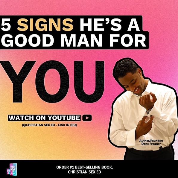 Order Christian Sex Ed ⬇ 5 Signs He's A Good Man For You Link Thumbnail   Linktree