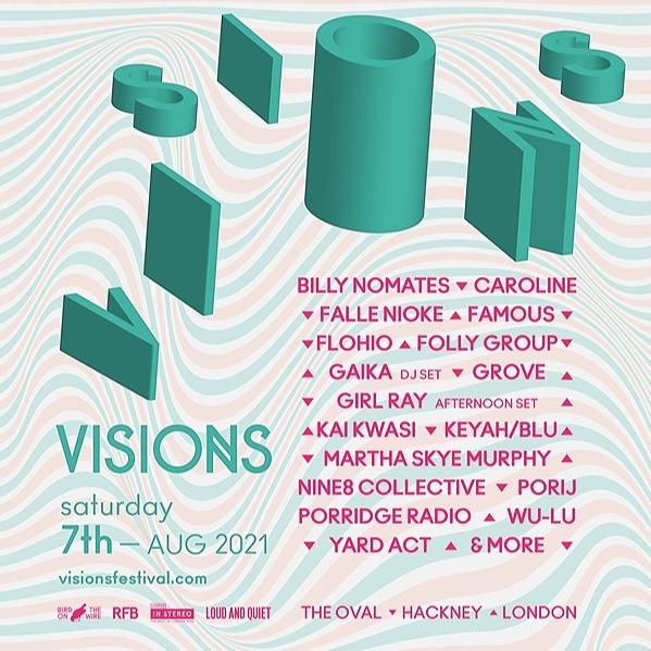 07.08 -  London - Visions Festival