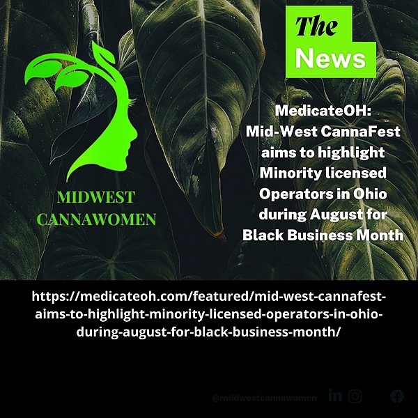 @MidwestCannaWomen Mid-West CannaFest aims to highlight Minority licensed Operators in Ohio during August for Black Business Month Link Thumbnail | Linktree