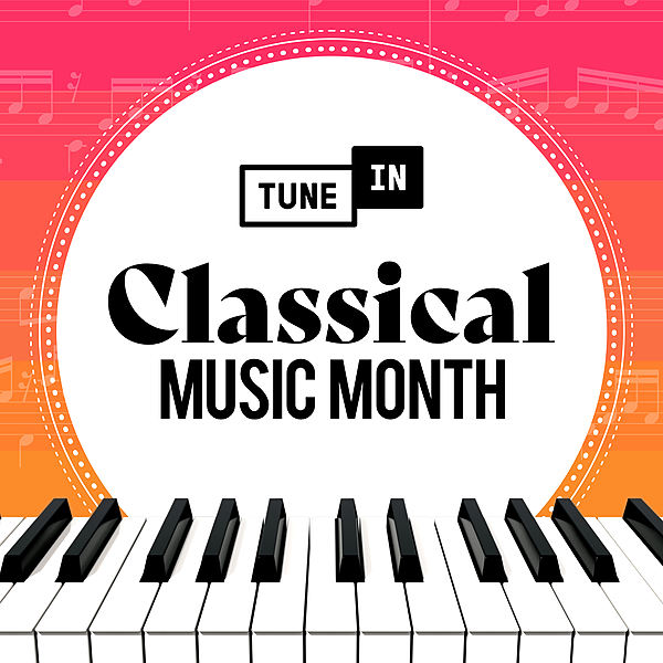 TuneIn Classical Music Month on TuneIn Link Thumbnail | Linktree